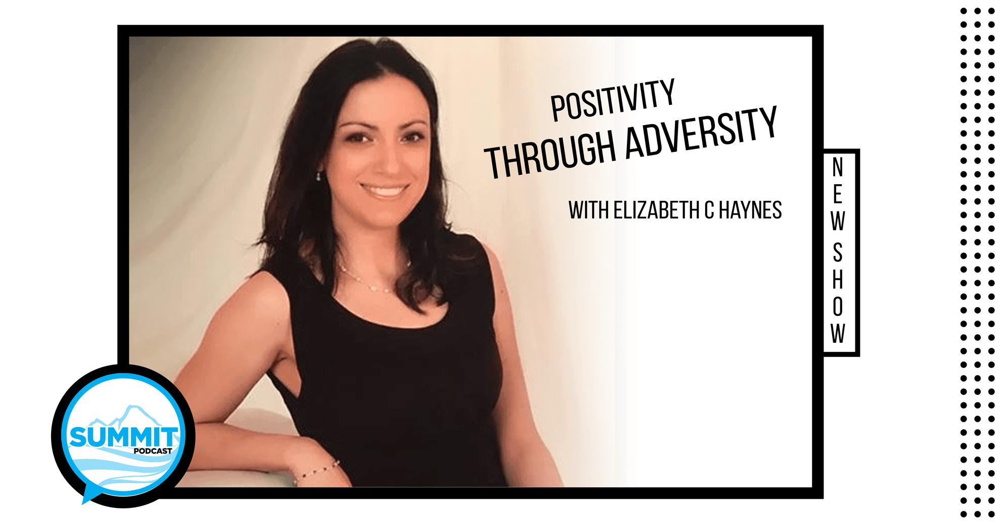 Elizabeth C Haynes - Author - Positive Mindset