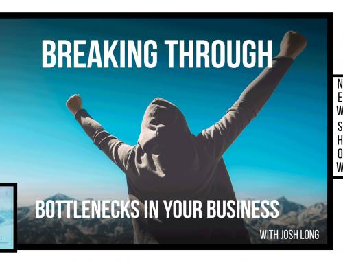 Breaking Through Bottlenecks in Your Business